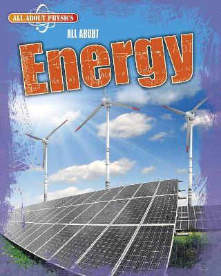 All About Energy by Ella Newell
