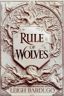 Rule of Wolves (King of Scars Book 2) by Leigh Bardugo