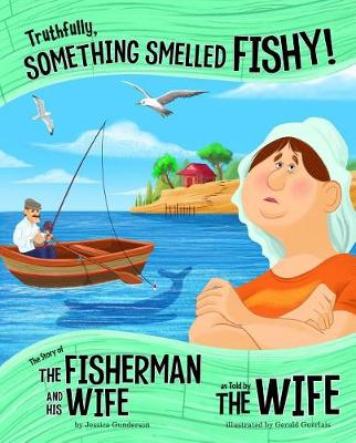 Truthfully, Something Smelled Fishy! book