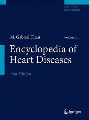 Encyclopedia of Heart Diseases by M. Gabriel Khan