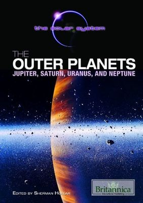 The Outer Planets by Sherman Hollar