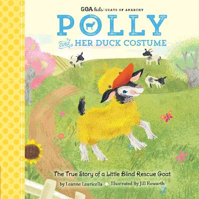 GOA Kids - Goats of Anarchy: Polly and Her Duck Costume book