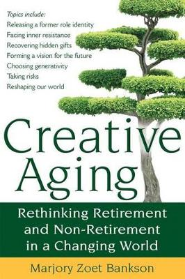 Creative Aging by Marjory Zoet Bankson