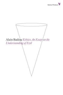 Ethics by Alain Badiou