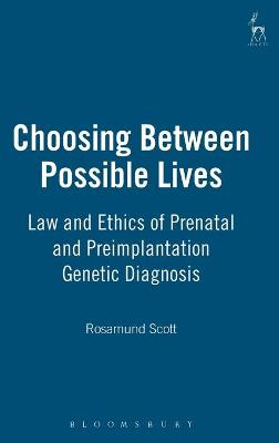 Choosing Between Possible Lives book