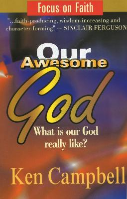 Our Awesome God by Ken Campbell