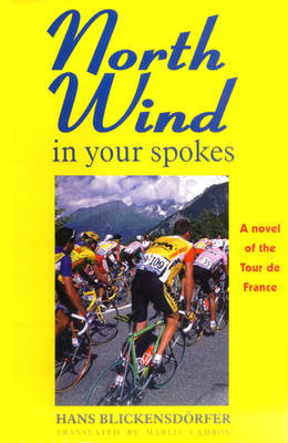 North Wind in Your Spokes by Hans Blickensdsrfer