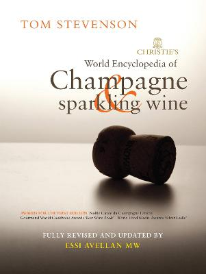 Christie's Encyclopedia of Champagne and Sparkling Wine by Tom Stevenson