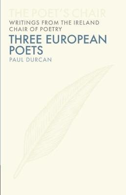 Three European Poets by Paul Durcan