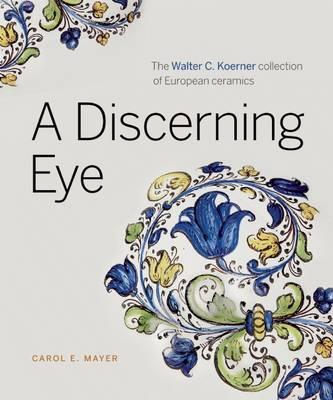 A Discerning Eye by Carol E. Mayer
