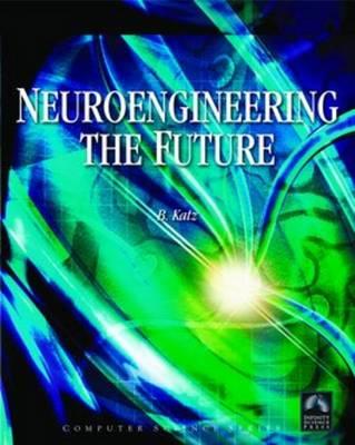 Neuroengineering by Bruce F. Katz