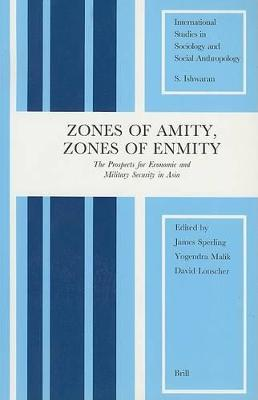 Zones of Amity, Zones of Enmity by James Sperling