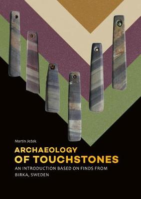 Archaeology of Touchstones by Martin Jezek