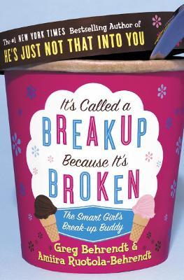 It's Called a Breakup Because It's Broken book