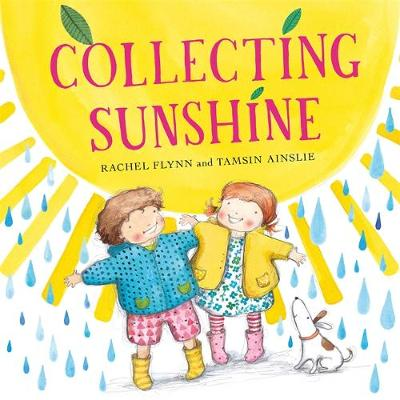 Collecting Sunshine by Rachel Flynn