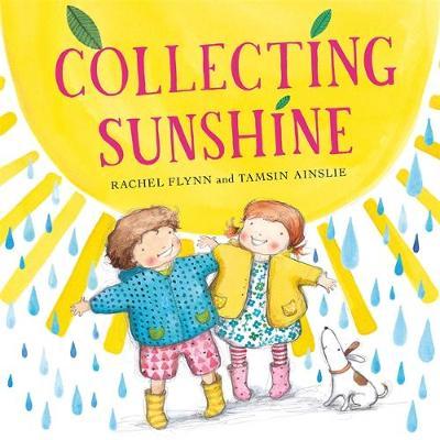 Collecting Sunshine by Rachel Flynn