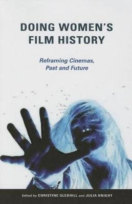 Doing Women's Film History by Jane Gaines