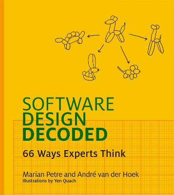 Software Design Decoded by Marian Petre