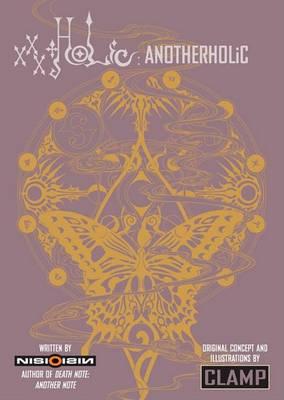 XXXholic: Anotherholic by Nisioisin