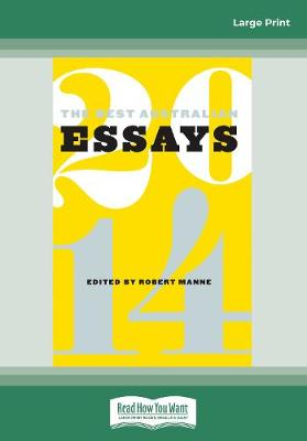 The Best Australian Essays 2014 by Robert Manne