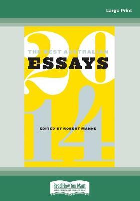 The Best Australian Essays 2014 by Robert Manne