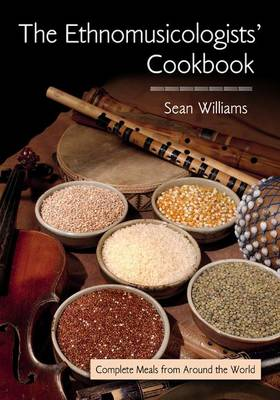 The Ethnomusicologists' Cookbook by Sean Williams
