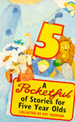 Pocketful Of Stories For 5 Year-Olds by Pat Thomson