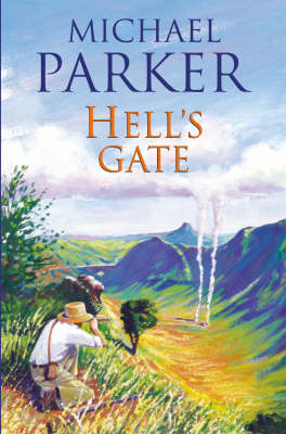 Hell's Gate by Michael Parker
