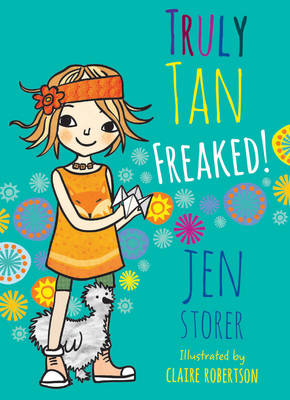 Truly Tan: #4 Freaked! book