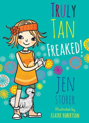 Truly Tan: #4 Freaked! by Jen Storer