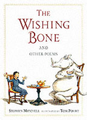 Wishing Bone And Other Poems by Stephen Mitchell