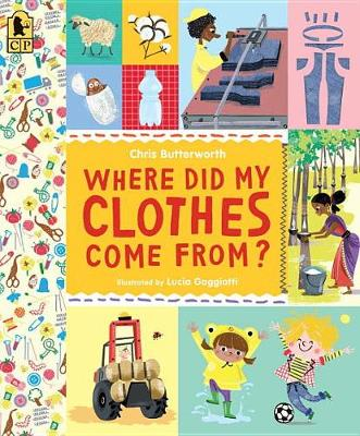 Where Did My Clothes Come From? book