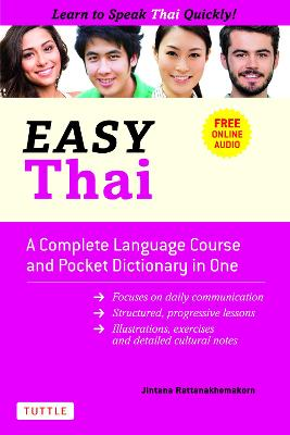 Easy Thai: A Complete Language Course and Pocket Dictionary in One! (Free Companion Online Audio) by Jintana Rattanakhemakorn