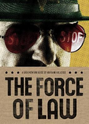 The Force of Law by Mariana Valverde