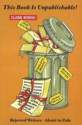 This Book is Unpublishable! by Elaine Borish