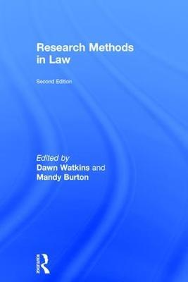Research Methods in Law by Dawn Watkins