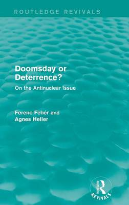 Doomsday or Deterrence? by Ferenc Feher