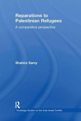 Reparations to Palestinian Refugees book