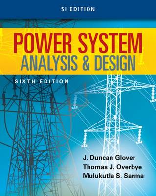 Power System Analysis and Design, SI Edition book