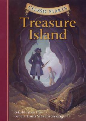 Classic Starts (R): Treasure Island by Robert Louis Stevenson