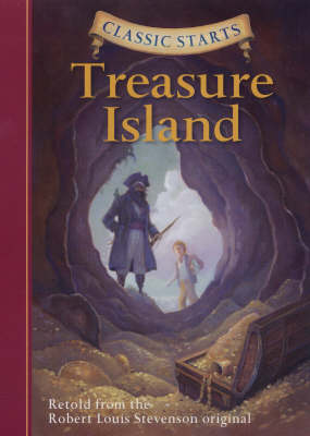 Classic Starts (R): Treasure Island by Robert Louis Stevenson