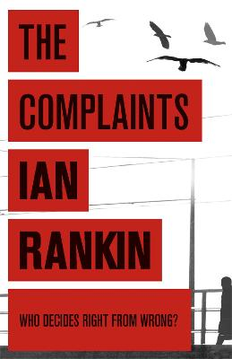 The The Complaints by Ian Rankin