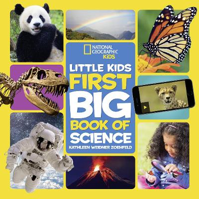 Little Kids First Big Book of Science (First Big Book) by National Geographic Kids