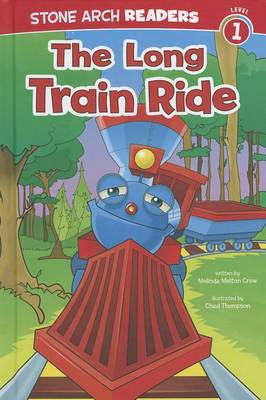 The Long Train Ride by Melinda Melton Crow