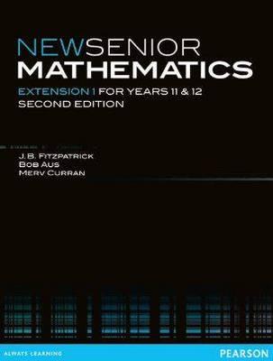 New Senior Mathematics Extension 1 by J.B. Fitzpatrick