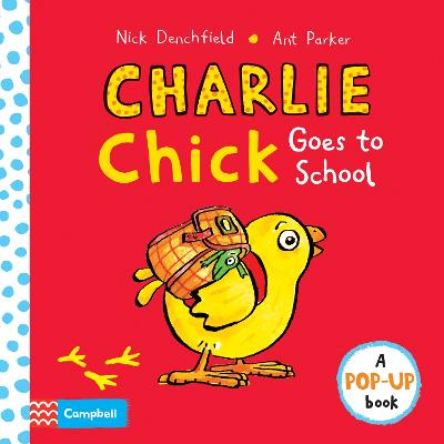 Charlie Chick Goes to School book