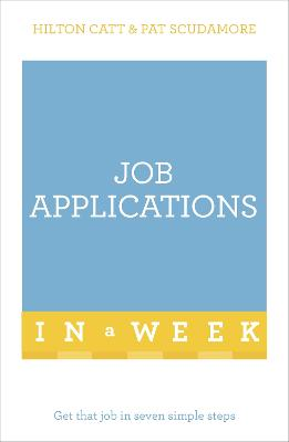 Job Applications In A Week by Patricia Scudamore