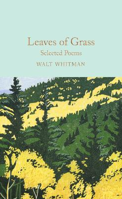 Leaves of Grass: Selected Poems by Walt Whitman