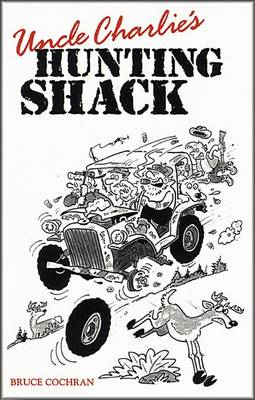 Uncle Charlie's Hunting Shack book