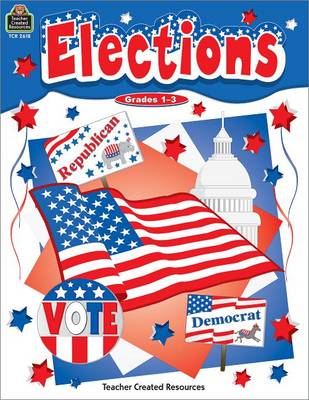 Elections Grade 1-3 by Stephanie Buehler
